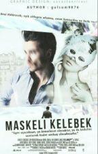 Maskeli Kelebek by gulsum9876