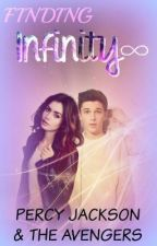 Finding Infinity [Dreaming Alone Sequel] Percy Jackson & The Avengers crossover by Astoria_Greengrass