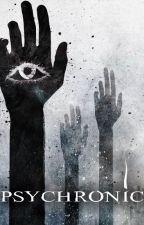 Psychronic (Short Story) by GiovannieStorm