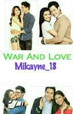 WAR AND LOVE(Philippines) by Mikayne18