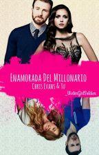 Enamorada del millonario - Chris evans y tu- by _WinterGirlSoldier