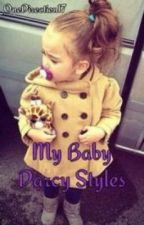 My Baby Darcy Styles • Sequel B&K Complete by _OneDirection17