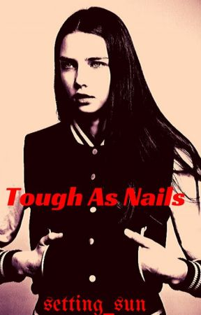 Tough As Nails by DarrenDean1