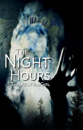 The Night Hours by -ignited