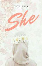 She by ukinurpratiwi