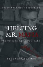 Helping Mr Mafia. by GwendalynOng