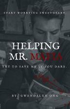 Helping Mr Mafia. by GwendalynOng