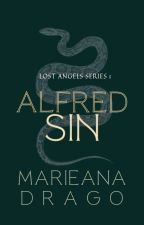 ALFRED SIN (Lost Angels Series #1) | Wattys 2018 Winner by ANAtheCowgirl