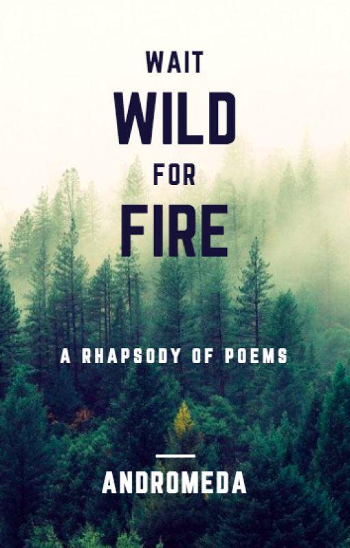 Wild Fire by GinnyLunaHogwarts