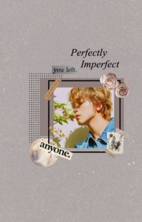 ldh ① | perfectly imperfect  by -kikoeru
