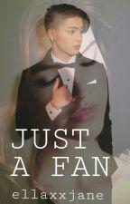 Just A Fan ( A João Constancia FanFiction )  by ellaxxjane