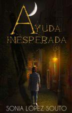 Ayuda inesperada by SoniaLopezSouto
