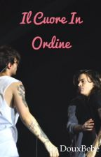 Il cuore in ordine  [ Larry Stylinson OS ] by DouxBebe