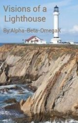 Visons of The LightHouse by Alpha-Beta-OmegaX