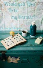 Would You Like To Be My Partner? by Okaysinta