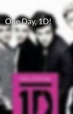 One Day, 1D! by mickeysomm