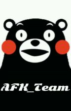 Welcome to AFK_Team~ by AFK_Team