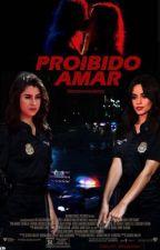 Proibido Amar by 5histhenewblack