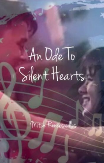 An Ode To Silent Hearts (A KissWard Fanfic)