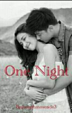 One Night [Kathniel Fanfic] by josephmosende3