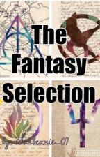 The Fantasy (Fandom) Selection ||A Roleplay|| (CLOSED) by Sunbeanie_07