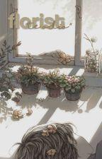 Florist. ⇥ BonxBonnie. by bxnnie-