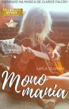 Monomania by LaylaaOliveira