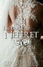 La Boda de Neferet by GabiCardozo8