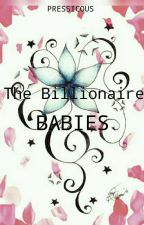 The Billionaire Babies by Pressicious