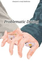 Problematic Dating by coconad2