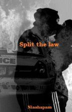 Split the law by niashapam