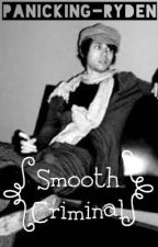 Smooth Criminal // Ryden by panicking-ryden