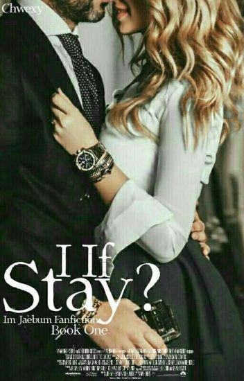 ❝If I Stay?❞ ❦ ijb