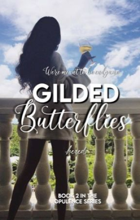 Gilded Butterflies ✔ by -hexed