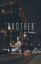 'brother' // pcy ✔ by kredenss