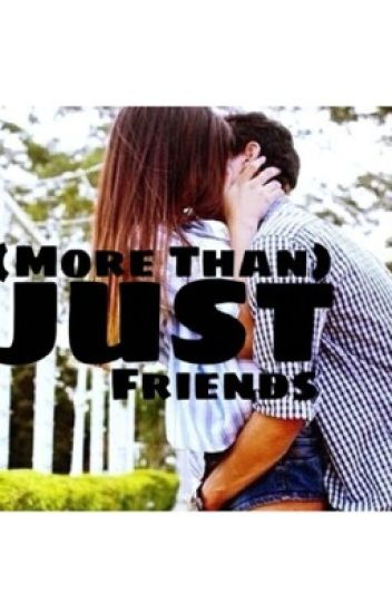 (More Than) Just Friends.