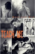 Teach me - Larry Stylinson (terminé) by Mlk_Madison