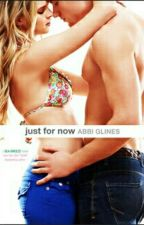 Just For Now#4 Sea Breeze- Abbi Glines by Reeh_Cris