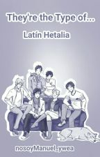 «Latin Hetalia» They're the type of... by nosoyManuel_ywea
