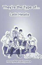 «Latin Hetalia» They're the type of... by nosoyManuel_ywea