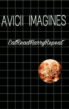 AVICII IMAGINES by EatReadHxrryRepeat