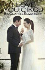 I LOVE YOU,CIKGU® by ZiZieGalaxy