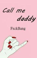 Call Me Daddy》ChanBaek by ParkBeaAlien