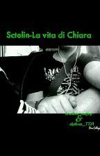 Sctelin:la vita di Chiara by hermione-malfoy-