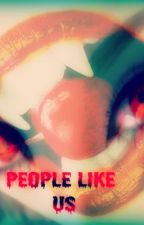 People Like Us by TaylorStylesxoxo