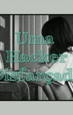 UMA HACKER DISFARÇADA  by babi_bela