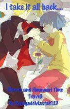 I take it all back...(Boruto and Himawari Time travel) by RenegadeMastah123