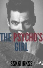 The Psycho's Girl by sskkiikkss
