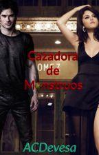 Cazadora de Monstruos by ACDevesa