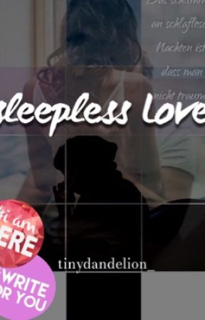 sleepless Love by tinydandelion_